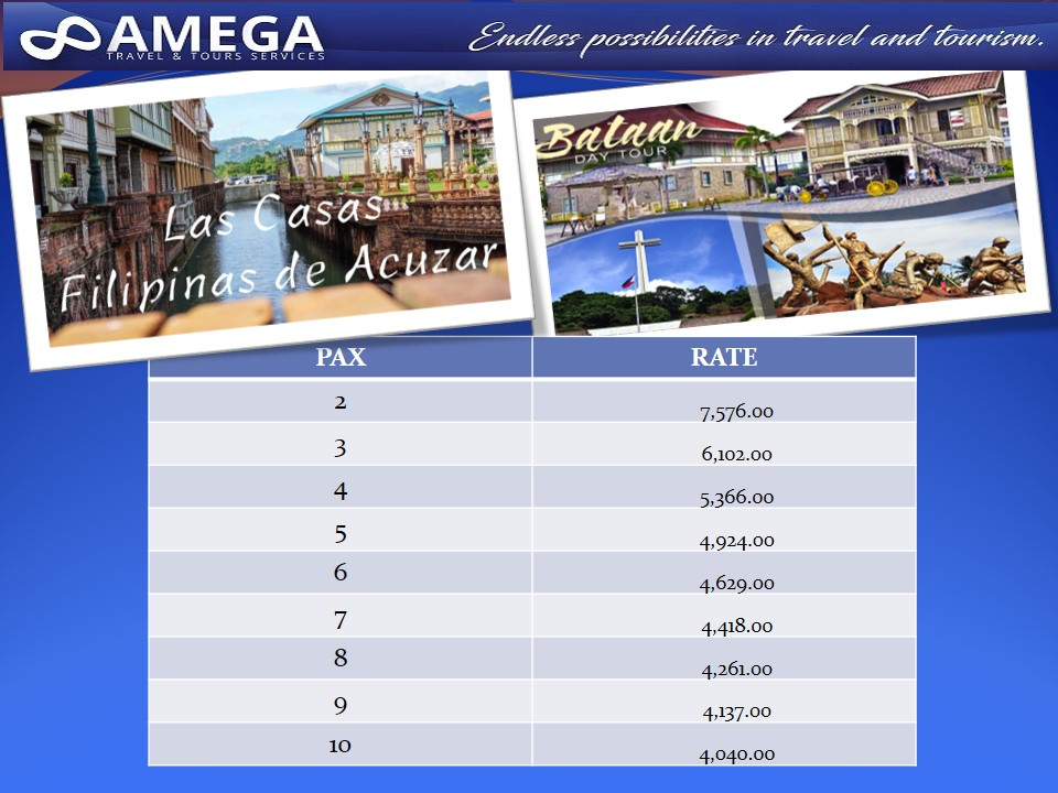 Las Casas Filipinas de Azucar & Bataan Day Tour Rates
